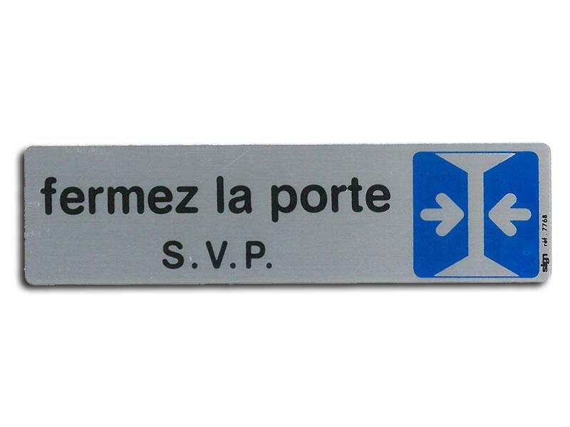 Plaque de signalisation fermez la porte svp medivia for Kitchen cabinets lowes with destructeur de papier