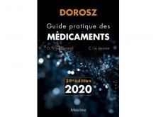 Dorosz Guide pratique des médicaments 2020, 39ème édition